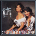 Sweethearts Of The Rodeo Rodeo Waltz CD Autographed Country Music Memorabilia
