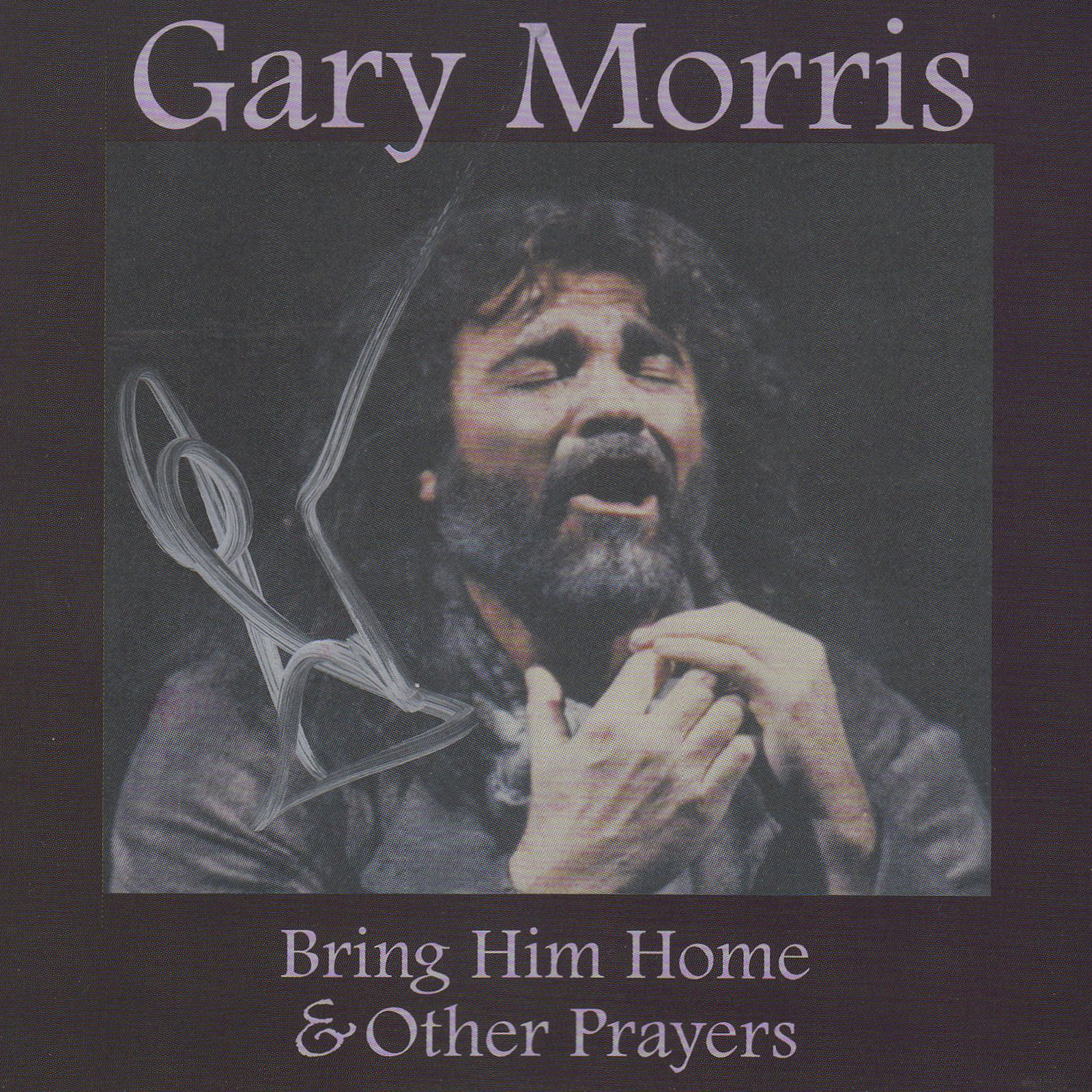 GARY MORRIS Bring Him Home Other Prayers CD Autographed Signed