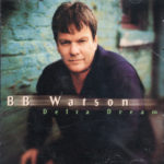 B.B. WATSON Delta Dream CD