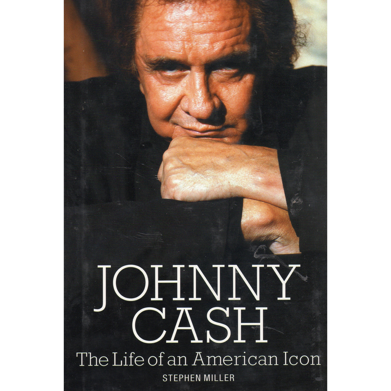 JOHNNY CASH The Life Of An American Icon Book by STEPHEN MILLER