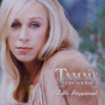 TAMMY COCHRAN Life Happened CD