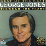 GEORGE JONES Best Of The Best Through The Years CD