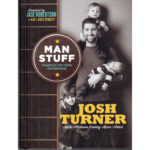 JOSH TURNER Man Stuff Book Signed Autographed