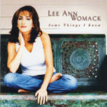 LEE ANN WOMACK Some Things I Know CD