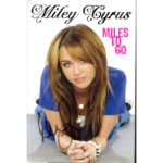 MILEY CYRUS Miles To Go Book Signed Autographed