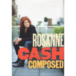 ROSANNE CASH Composed A Memoir Book Signed Autographed