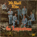 The Inspirations We Shall Rise LP