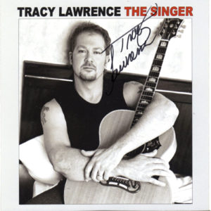 TRACY LAWRENCE The Singer CD Autographed Signed