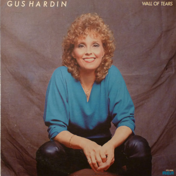 Gus Hardin Wall Of Tears LP