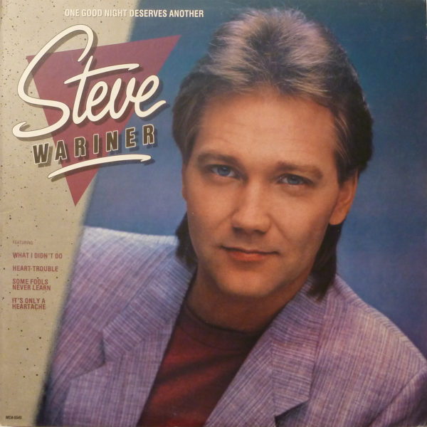Steve Wariner One Good Night Deserves Another LP
