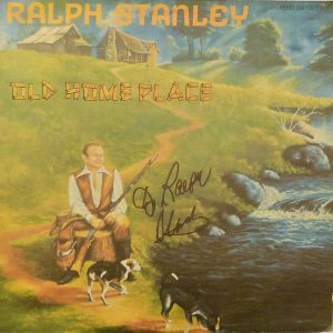 RALPH STANLEY Old Home Place Vinyl LP Autographed Signed