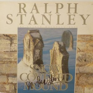 RALPH STANLEY & The Clinch Mountain Boys Snow Covered Mound Vinyl LP Autographed Signed