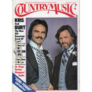 Country Music Magazine KRIS KRISTOFFERSON BURT REYNOLDS May 1978 WAYLON JENNINGS EMMYLOU HARRIS etc